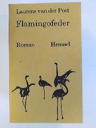 Post, Laurens van der  Flamingofeder