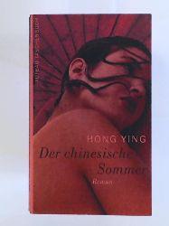 Ying, Hong, Ying, Hong, Hasselblatt, Karin  Der chinesische Sommer: Roman