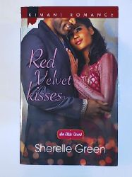 Green, Sherelle  Red Velvet Kisses (Kimani Romance: An Elite Event, Band 403)
