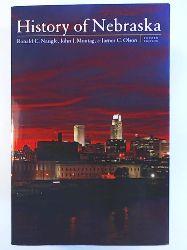 Olson, James C., Naugle, Ronald C., Montag, John J.  History of Nebraska