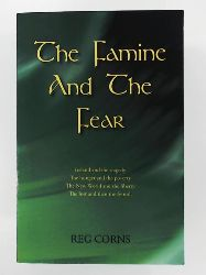 Corns, Reg  The Famine and the Fear