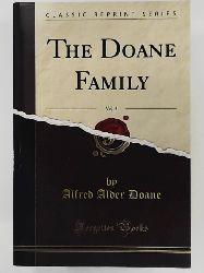 Alfred Alder Doane  The Doane family - Vol: 3 [Reprint]