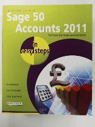 Gilert, Gillian  Sage 50 Accounts 2011 In Easy Steps: Written for Non-Accountants
