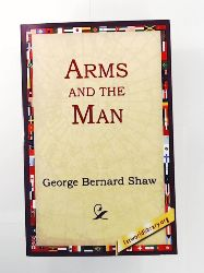 1st World Library, 1stworld Library, Shaw, George Bernard  Arms and the Man