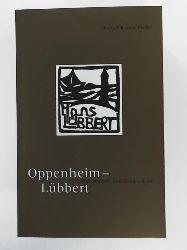 Beate-Christine Fiedler  Oppenheim-Lübbert. Eine deutsche Familiengeschichte