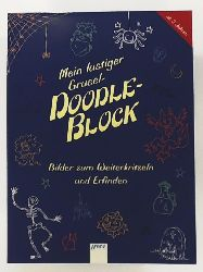 Parrish, Emma, Parrish, Emma, Bruns, Elena  Mein lustiger Grusel-Doodle-Block: Bilder zum Weiterkritzeln und Erfinden