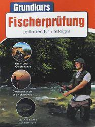 Naumann & Göbel  Grundkurs Fischerprüfung - Leitfaden für Einsteiger