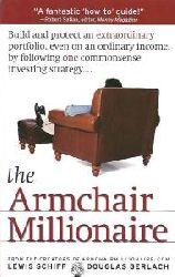 Lewis Schiff, Douglas Gerlach  The Armchair Millionaire