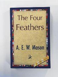 A. E. W. Mason  The Four Feathers