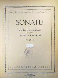 Thuille - Sonate für Violine und Pianoforte - Op 30
