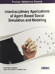 Adamatti  Interdisciplinary Applications of Agent-Based Social Simulation and Modeling (Advances in Human and Social Aspects of Technology)