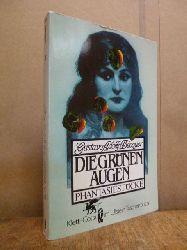 Bécquer, Gustavo Adolfo,  Die grünen Augen - Phantasiestücke, aus dem Spanischen von Fritz Vogelgsang