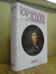 Hösle, Johannes,  Molière - sein Leben, sein Werk, seine Zeit,