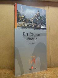 Consorcio Turistico de Madrid (Hrsg.),  Die Region Madrid - Reiseführer - Turismo Madrid,