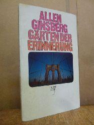 Ginsberg, Allen,  Gärten der Erinnerung - Gedichte 1961 - 1970,