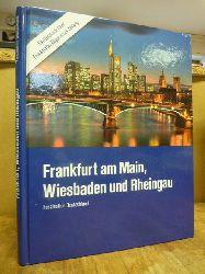 Frankfurt am Main, Wiesbaden und Rheingau - Faszination Deutschland,