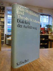 Horkheimer, Max / Adorno, Theodor W.,  Dialektik der Aufkl�rung - Philosophische Fragmente, mit einem neuen Vorwort vom April 1969,