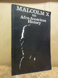 Malcolm X,  Malcolm X on Afro-American history,