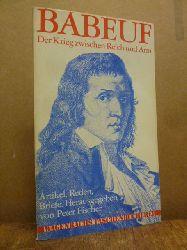 Babeuf, Gracchus /  Peter Fischer (Hrsg.),  Der Krieg zwischen Reich und Arm - Artikel, Reden, Briefe,