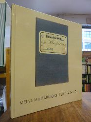 Kornfeld, Eberhard W.,  Meine Militärdienstzeit 1943-1978,