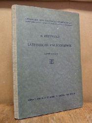 Bretholz, Bertold,  Lateinische Paläographie,