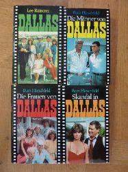 Raintree, Lee / Hirschfeld, Burt,  Dallas Tetralogie: Dallas / Die Männer von Dallas / Die Frauen von Dallas / Skandal in Dallas, 4 Bände (= alles), deutsche Übersetzung von Uta McKechneay u.a.,