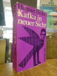 Binder, Hartmut,  Kafka in neuer Sicht - Mimik, Gestik und Personengefüge als Darstellungsformen des Autobiographischen,
