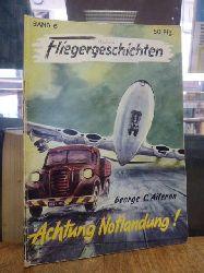 Aileron, George C.,  Achtung Notlandung!,