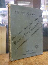 Fünfstück, Moritz,  Botanischer Taschenatlas für Touristen und Pflanzenfreunde,