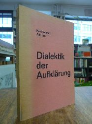 Horkheimer, Max / Adorno, Theodor W.,  Dialektik der Aufkl�rung - Philosophische Fragmente,