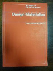 Löbach, Bernd / Schmidt, Helmut (Hrsg.),  Design-Materialien: Was ist Industrial Design?,