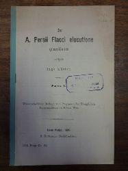 Küster, Hugo,  De A. Persii Flacci elocutione quaestiones - Pars I, Wissenschaftliche Beilage zum Programm des Königlichen Progymnasium in Löbau Westpreussen,