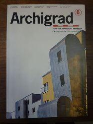 Burgard, Roland (Hrsg.),  Archigrad 6 - Planen und Bauen am 50. Breitengrad - Planning and building on the 50th parallel,  Architekturmagazin,