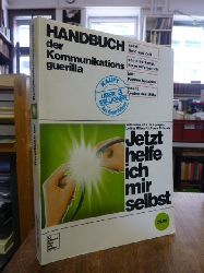 autonome a.f.r.i.k.a. gruppe / Luther Blissett / Sonja Brünzels (Hrsg.),  Handbuch der Kommunikationsguerilla,