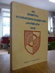 Ebertin, Reinhold / Ebertin, Baldur R. (Hrsg.),  49. Ebertin kosmobiologisches Jahrbuch 1978,