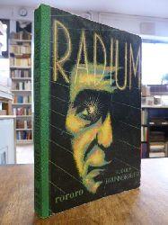 rororo .008, Brunngraber, Rudolf,  Radium - Roman eines Elements,