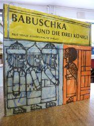 Schaaf, Paul (Text) /  Nicolas Sidjakov (Bilder)  Babuschka und die drei Könige - Eine russische Weihnachtslegende,