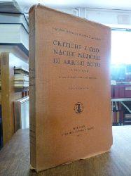 Boito, Arrigo,  Critiche e cronache musicali di Arrigo Boito (1862 - 1870), a cura di Raffaello de Rensis,