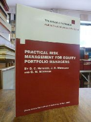 Heywood, G. C. / J. R. Marsland / G. M. Morrison,  Practical Risk Management for Equity Portfolio Managers, presented to the Institute of Actuaries, 28. April 2003,