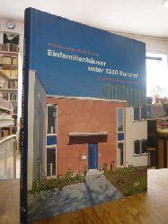 Lenze, Veronika / Klaus Th. Luig,  Einfamilienhäuser unter 1250 Euro/m2 - Kostenbewusst und zeitgemäß, mit Erik Peuschel,