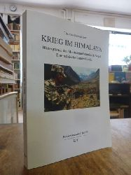Benedikter, Thomas,  Krieg im Himalaya - Hintergründe des Maoistenaufstandes in Nepal- Eine politische Landeskunde,