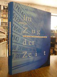 Hein, Dieter,  Im Zug der Zeit - Die Sparda-Bank in Frankfurt am Main 1903 - 2003,