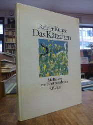Kunze, Reiner (Text) / Sauerbruch, Horst (Illustr.),  Das Kätzchen, mit Bildern von Horst Sauerbruch