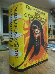 Monzó, Quim,  Hundert Geschichten, aus dem Katalanischen von Monika Lübcke,