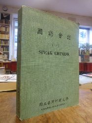 Chinesisch / Chinese,  Guoyu huihua = Speak Chinese, revised and adapted by the National Taiwan Normal University,