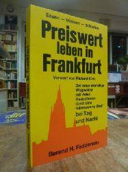 Adrian, Günter (Redaktion),  Preiswert leben in Frankfurt [Essen Trinken Schlafen], Vorwort von Richard Kirn,