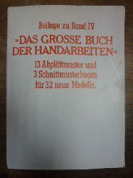 """Knappe, Gudrun,  Beilage zu Band IV """"Das große Buch der Handarbeiten"""" - 13 Abplättmuster und 3 Schnittmusterbogen für 32 neue Modelle, (ohne die Abplättmuster),"""