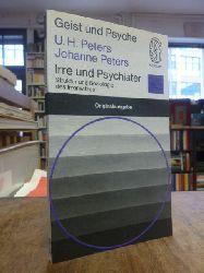 Peters, Uwe Henrik / Johanne Peters,  Irre und Psychiater - Struktur und Soziologie des Irren- u. Psychiaterwitzes,