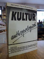 Greverus, Ina-Maria / Giordano, Christian u.a. (Hrsg.),  Kultur anthropologisch - Eine Festschrift für Ina-Maria Greverus,
