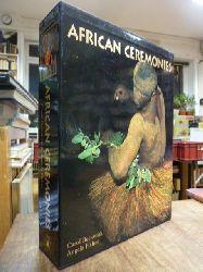 Afrika / Beckwith, Carol u. Angela Fisher,  African Ceremonies, 2 Bände / 2 volumes (= alles),